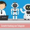 Growth Hacking con Telegram: La Amenaza de los Bots