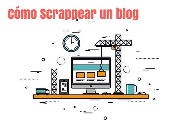 Cómo Scrappear un Blog: Miguel Florido, José Facchin y Rubén Alonso, al Desnudo 😱