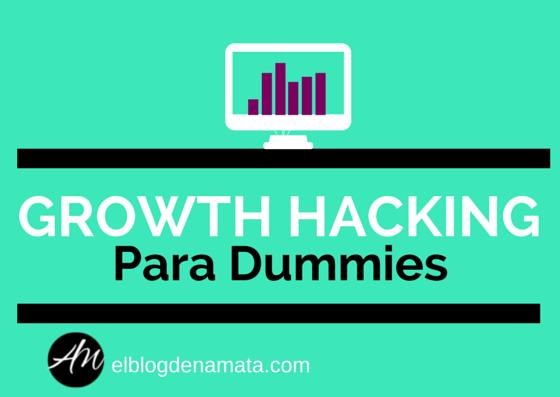 Tácticas de Growth Hacking Para Poner en Práctica Hoy Mismo