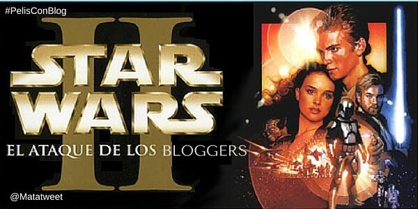 El Ataque de los Bloggers #PelisConBlog