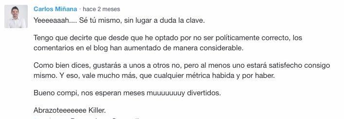 Los comentarios de Carlos, me alegran la Miñana
